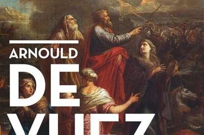 Arnould de Vuez, peindre en Flandre sous Louis XIV à Saint Omer