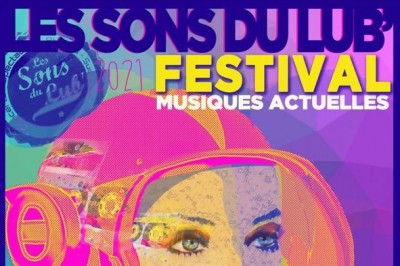 Festival - Les Sons du Lub' 2021