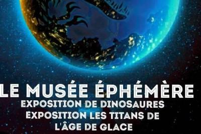 Le Musée Ephémère: Exposition de dinosaures à Besancon