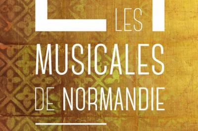 Festival Les Musicales De Normandie 2021