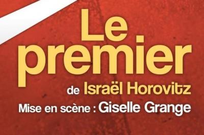 Le Premier, une pièce du célèbre dramaturge américain Israël Horovitz. Durée: 1h20 à Lyon
