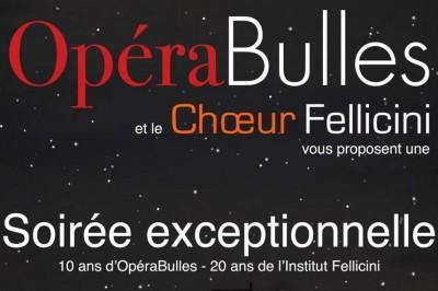 OpéraBulles - Soirée anniversaire exceptionnelle à Foucheres