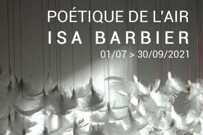 Poétique de l'air -Isa Barbier à La Tour d'Aigues