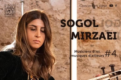 Sogol Mirzaei | Musiciens d'ici, musiques d'ailleurs #4 à Vitre