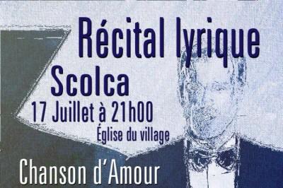 Récital Lyrique- Chanson d'amour à Scolca