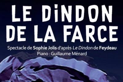 Le Dindon de la farce (d'après Le Dindon de Feydeau) à Paris 6ème