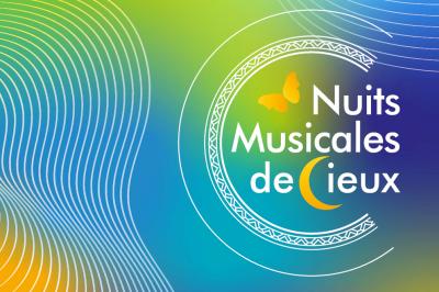 Festival International des Nuits Musicales de Cieux 2021