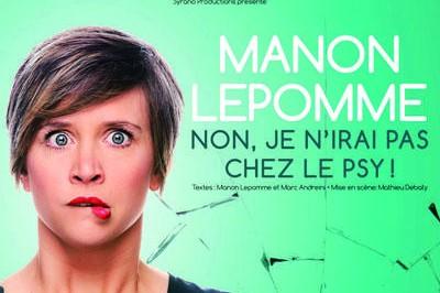Manon Lepomme - Non, je n'rai pas chez le psy à Rennes