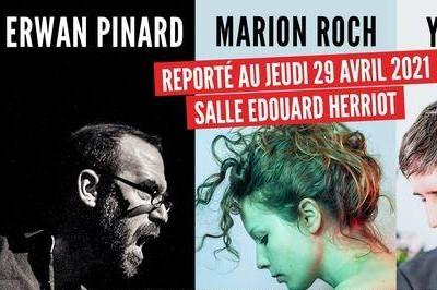 Reporté - Erwan Pinard, Marion Roch et Yack - Salle Edouard Herriot à Lyon