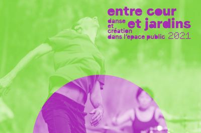 WE#3 Festival Entre cour et jardins 2021