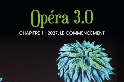 Opéra 3.0 à Tarare