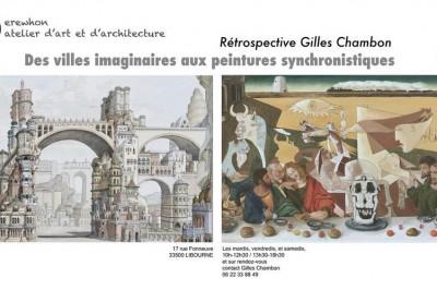 Rétrospective Gilles Chambon : des villes imaginaires aux peintures synchronistiques à Libourne