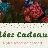 Nos idées cadeaux 2018 : Les concerts