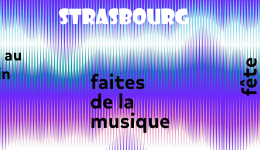 Quand la musique envahit Strasbourg