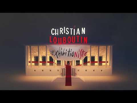 Exposition temporaire Christian Louboutin : l'Exhibition[niste]