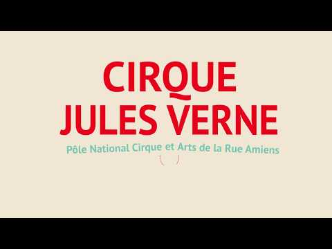 Cirque Jules Verne Pôle Cirque et Rue