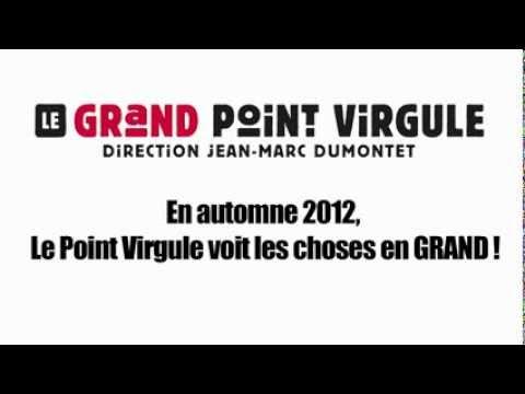 Le Grand Point Virgule