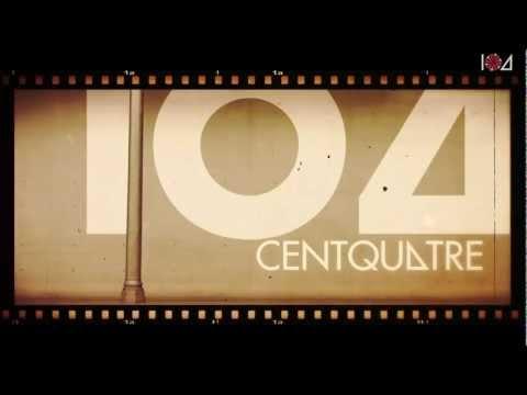Le 104 Centquatre