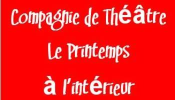 Compagnie Le Printemps � l'Int�rieur